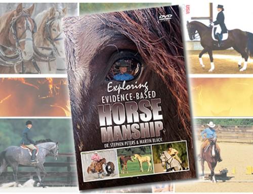 Exploring Evidence-Based Horsemanship DVD